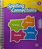 img - for Zaner-Bloser Spelling Connections 2016: Teacher Edition Grade 3 book / textbook / text book