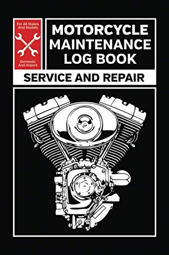 Motorcycle Parts Book - Motorcycle Maintenance Log Book: Service and Repair Record Book For All Motorcycles 6x9 100 Pages
