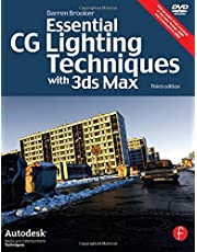 Essential CG Lighting Techniques with 3ds Max (Autodesk Media and Entertainment Techniques)