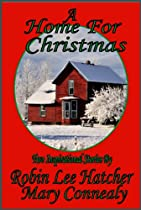 A Home For Christmas: The Sweetest Gift / A Christmas Angel (inspirational Christmas Collection)