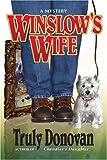 Winslow's Wife, Truly Donovan, 0595226337