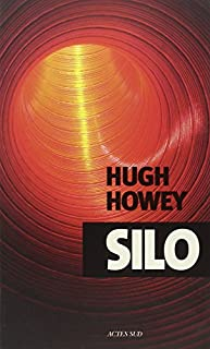 Silo 01 : Silo, Howey, Hugh
