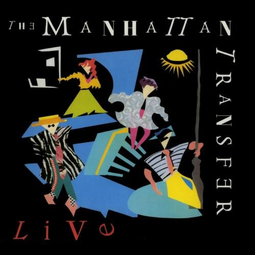 The Manhattan Transfer - Live by Rhino Atlantic