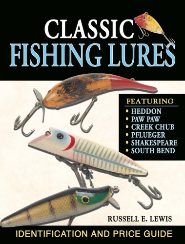 Classic Fishing Lures: Identification and Price Guide