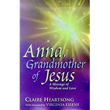 Anna, Grandmother of Jesus by Claire Heartsong (2002-01-01)