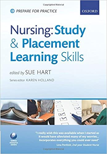 Book Nursing study and placement skills (Prepare for Practice) by Sue Hart (2010-04-30)