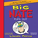 Big Nate Flips Out | Lincoln Peirce