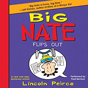 Big Nate Flips Out Audiobook