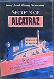 Secrets of Alcatraz: Prison Stories, Hidden Fort and Eyewitness Accounts