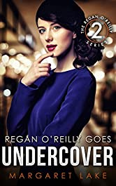 Regan O'Reilly, PI, Goes Undercover (Book Two in the Regan O'Reilly Series)