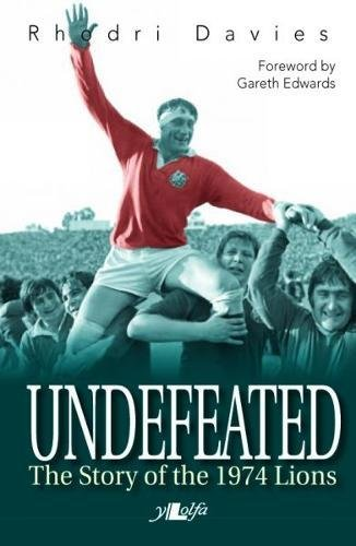 Read Online Undefeated: The Story of the 1974 Lions pdf epub