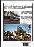 Bangkok Tramways Eighty Years 1888-1968: With Local Railways and Lophuri Trams