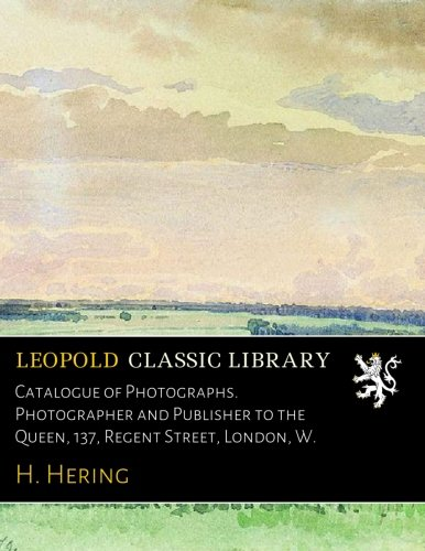 catalogue-of-photographs-photographer-and-publisher-to-the-queen-137-regent-street-london-w
