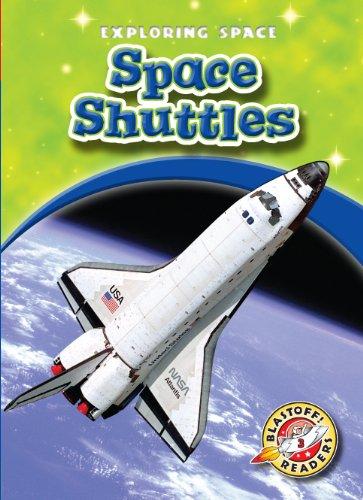 Space Shuttles (Blastoff! Readers: Exploring Space) (Blastoff Readers. Level 3)