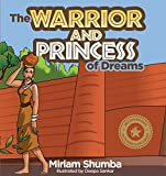 The Warrior and Princess of Dreams: A Tale from Africa