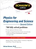 Schaum's Outline of Physics for Engineering and Science, Second Edition (Schaum's Outline Series)