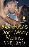 Bad Girls Don't Marry Marines (Rock Canyon, Idaho Book 3)
