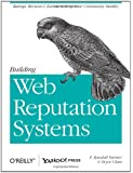 Building Web Reputation Systems