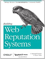 Building Web Reputation Systems Front Cover