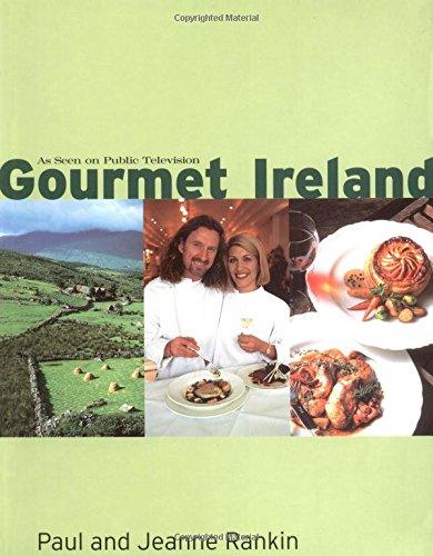Gourmet Ireland by Paul Rankin, Jeanne Rankin