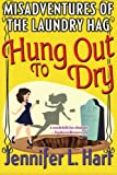 Hung Out to Dry: Volume 4