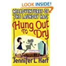 The Misadventures of the Laundry Hag: Hung Out To Dry (Volume 4)