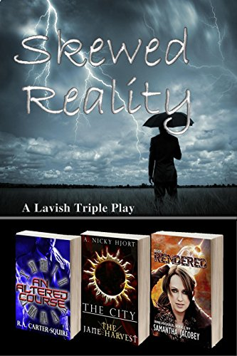 Skewed Reality: A Lavish Triple Play by [Jacobey, Samantha, Carter-Squire, R.A., Hjort, A. Nicky]