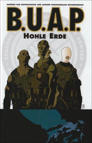 B.U.A.P. 1: Hohle Erde (Neu-Edition)