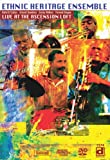 Ethnic Heritage Ensemble: Live at the Ascension Loft