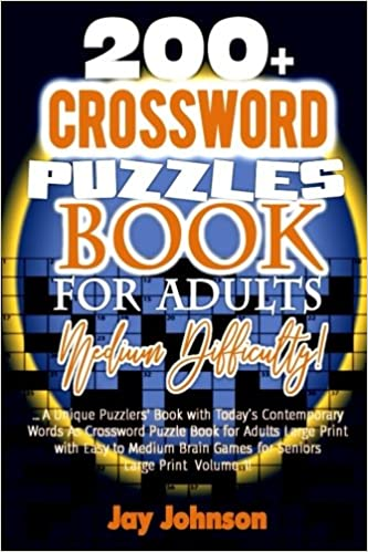 200 Crossword Puzzle Book For Adults Medium Difficulty A Unique