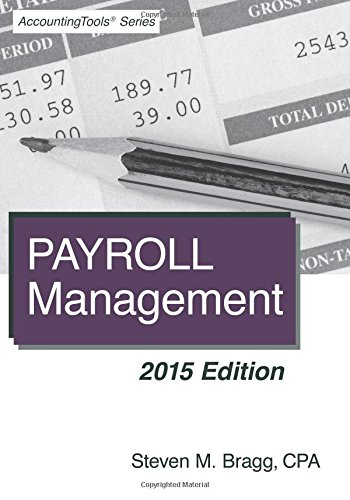 Payroll Management: 2015 Edition