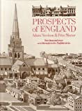 Front cover for the book Prospects of England: Two Thousand Years Seen Through Twelve English Towns by Adam Nicolson