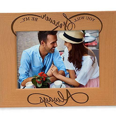 4x6-Horizontal Wedding Gifts Kate Posh Engraved Natural Wood Picture Frame Engagement Gifts for Couples You Will Forever be My Always Infinity Sign Decor 5th Anniversary for her for him
