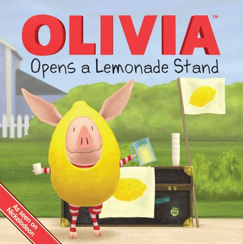 OLIVIA Opens a Lemonade Stand (Olivia TV Tie-in)