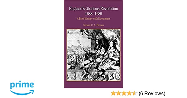 Amazon Englands Glorious Revolution 1688 1689 A Brief History With Documents Bedford Series In And Culture 9780312167141 Steven C