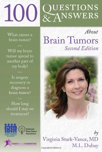 100 Questions  &  Answers About Brain Tumors