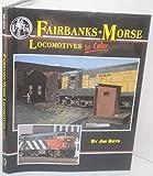 Fairbanks-Morse locomotives in color