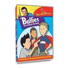 Trevor Romain: Bullies Are a Pain in the Brain (2008)
