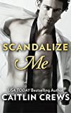 Scandalize Me (Fifth Avenue Book 2)
