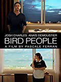 Bird People (English Subtitled)