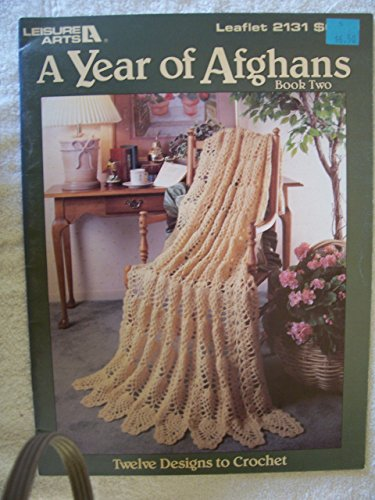 A Year of Afghans Book Two Leisure Arts Leaflet #2131