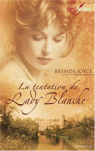 Tome 5 : La tentation de Lady Blanche de Brenda Joyce 51qWCgAHqqL