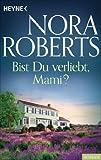 Bist du verliebt, Mami? (German Edition)