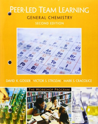 Peer-Led Team Learning: General Chemistry (2nd Edition)
