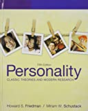 Personality : Classic Theories and Modern Research, Personality Reader, the, and MyPsychKit, Friedman and Friedman, Howard S., 0205188362