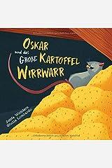 Oskar und das große Kartoffel Wirrwarr (German Edition) Paperback