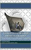 #3: Consuelo para los Desconsolados: El consuelo de Cristo a una madre en angustia (Clásicos Reformados nº 2) (Spanish Edition)