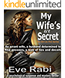 Crime Fiction Books: - My Wife's Li'l Secret (FREE KU ROMANTIC SUSPENSE NEW RELEASE THRILLER MYSTERY PSYCHOLOGICAL SUSPENSE ACTION MURDER): A husband determined ... & deceit (The Girl on Fire Series Book 3)