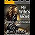 Crime Fiction Books: - My Wife's Li'l Secret (FREE KU ROMANTIC SUSPENSE NEW RELEASE THRILLER MYSTERY PSYCHOLOGICAL SUSPENSE ACTION MURDER): A husband determined ... & deceit (The Girl on Fire Series Book 3)