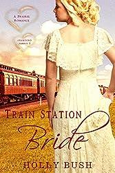 Train Station Bride: Prairie Romance (Crawford Family Book 1) (English Edition)